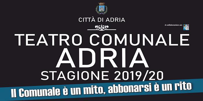 Teatro Comunale Adria - Stagione 2019 - 2020